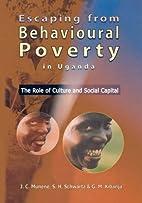Escaping from behavioural poverty in Uganda…