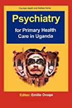 Psychiatry for primary health care in Uganda…
