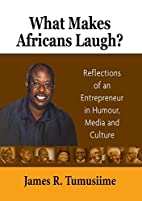 What Makes Africans Laugh? Reflections of an…
