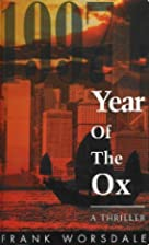 Year of the Ox by Frank Worsdale