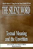 Young, Robert: The Silent Word: Textual Meaning and the Unwritten