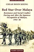 Red Star over Malaya: Resistance and Social…