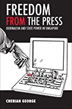 Freedom from the Press: Journalism and State…