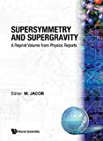 Jacob, M.: Supersymmetry and Supergravity