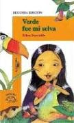 Verde fue mi selva (Spanish Edition) by Edna…