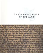 The Manuscripts of Iceland by Vesteinn…
