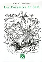 Les corsaires de Salé by Roger…