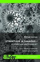 Struktuur ja vabadus I : semiootika…