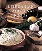Lithuanian Traditional Foods by Birute…