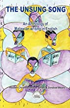 The Unsung Song: An Anthology of Malawian…