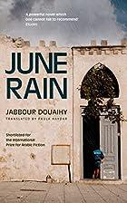 June Rain by Jabbour Douaihy