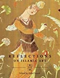Soueif, Ahdaf: Reflections on Islamic Art: (English edition)