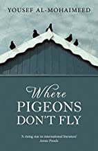 Where Pigeons Don't Fly by Yousef…