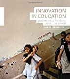 Leadbeater, Charles: Innovation in Education: Lessons from Pioneers Around the World