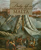 Daily Life in Eighteenth-century Malta by…