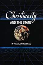 Christianity and the State by Rousas John…