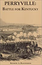 Perryville Battle for Kentucky by…