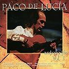 Antologia 1 by Paco de Lucia