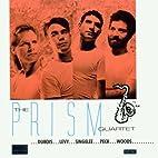 Music for Saxophone Quartet by Prism Quartet