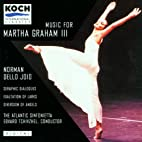 Music for Martha Graham, Vol.3 by Norman…