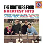 The Brothers Four - Greatest Hits by…