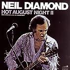 Hot August Night II (Live) by Neil Diamond
