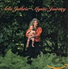 Mystic Journey by Arlo Guthrie