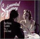 Sentimental Journey: Pop Vocal Classics,…
