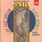 Piano Works by Josef Suk