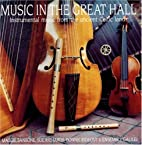 Music In The Great Hall: Instrumental Music…