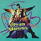 Now the Legacy Begins by Dream Warriors