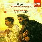 Wagner: Das Leibesmahl der Apostel, etc. by…
