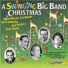 A Swinging Big Band Christmas by Glenn…