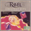 Ravel's Greatest Hits by Maurice Ravel