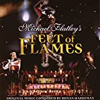 Michael Flatley's Feet of Flames by…
