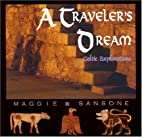 A Traveler's Dream: Celtic Explorations…
