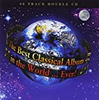 Best Classical Album in the World Ever by…