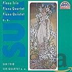 Piano trio ; Piano quartet ; Piano quintet ;…