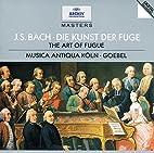 Bach: Art of Fugue by Johann Sebastian Bach