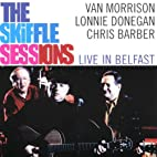 Skiffle Sessions: Live in Belfast 1998 by…