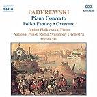 Piano Concerto / Polish Fantasy / Overture…