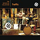 The Definitive Collection by Traffic