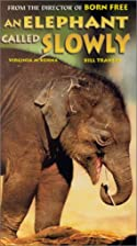 An Elephant Called Slowly [VHS] by James…