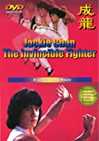 Jackie Chan: The Invincible Fighter by…