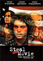 Steal This Movie by Robert Greenwald