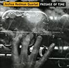 Passage of Time by Joshua Redman