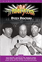Three Stooges - Dizzy Doctors by Del Lord