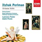 Virtuoso Violin by Itzhak Perlman