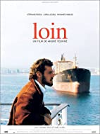 Loin by André Téchiné