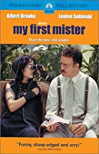 My First Mister [2001 film] by Christine…